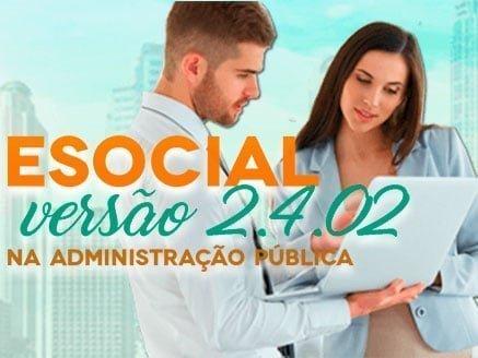 Curso eSOCIAL na Administração Pública – versão 2.4.02