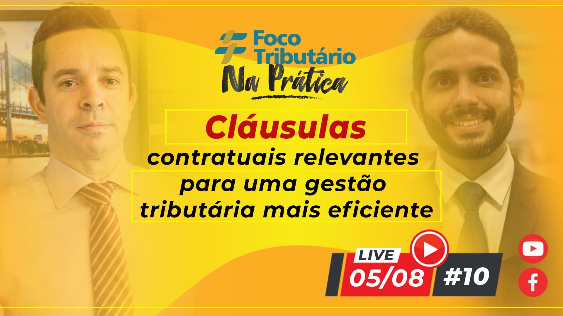 live-10-clausulas-contratuais-relevantes-para-uma-gestao-tributaria-mais-eficiente-ft-na-pratica