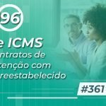 #361: ISS e ICMS nos contratos de manutenção com risco preestabelecido?
