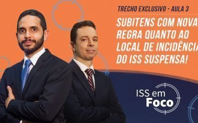 Subitens com nova regra quanto ao local de incidência do ISS suspensa!