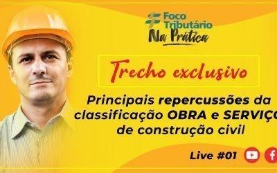 Principais repercussões da classificação OBRA e SERVIÇO de construção civil