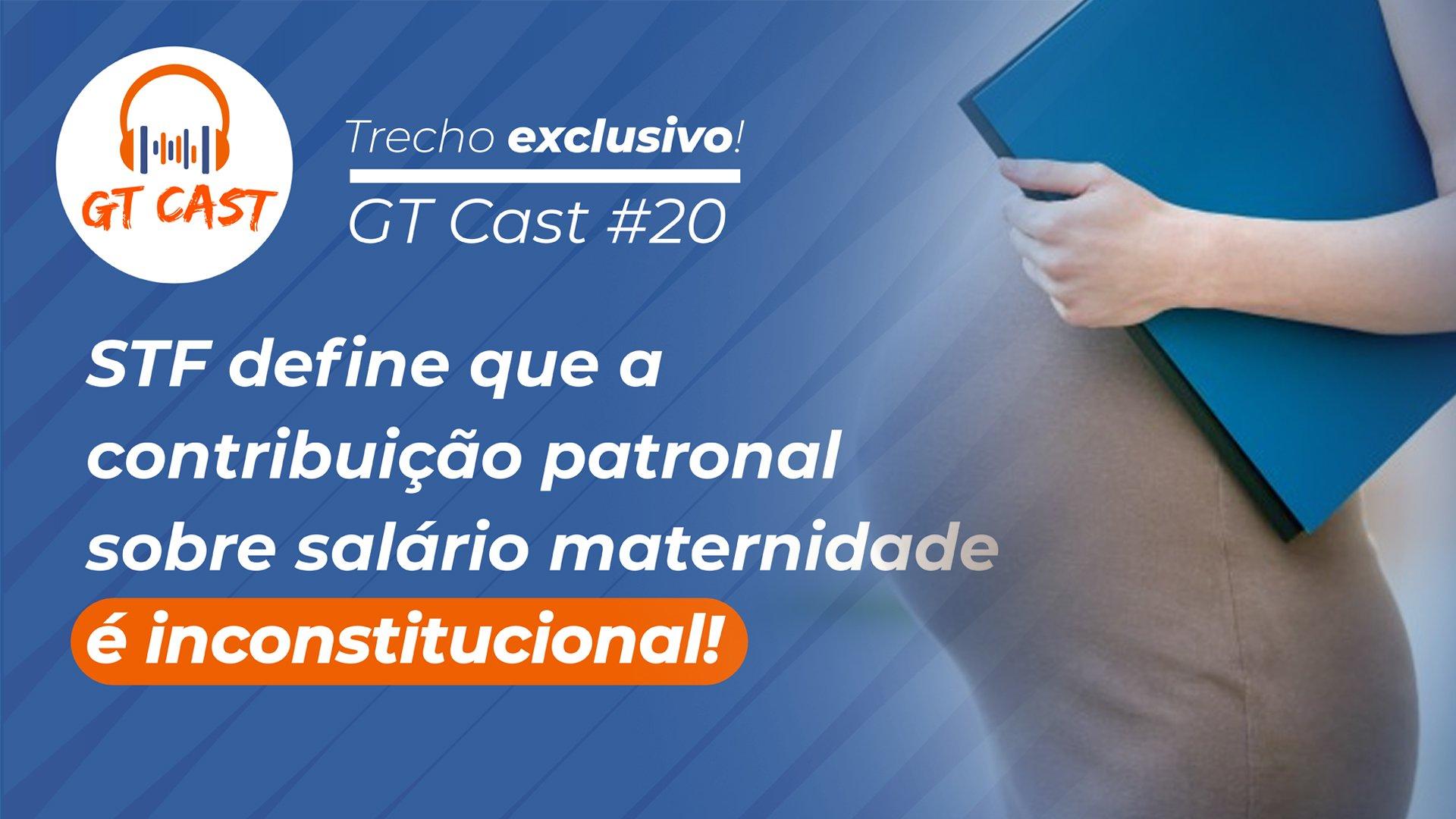 stf-define-que-a-contribuicao-patronal-sobre-salario-maternidade-e-inconstitucional