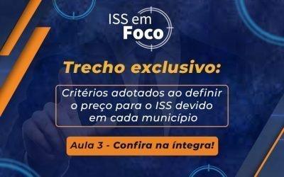 Critérios adotados ao definir o preço para o ISS devido em cada município?