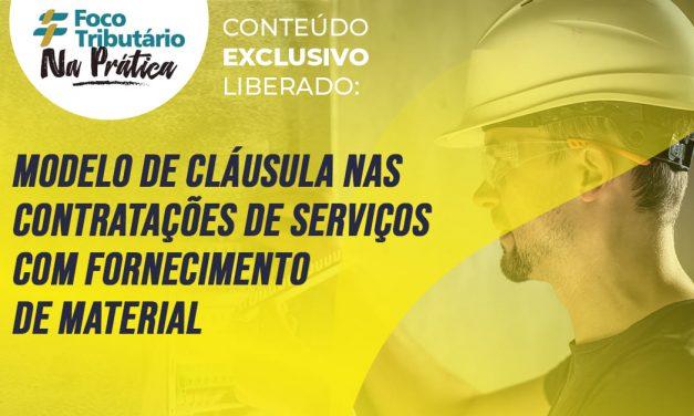 Modelo de cláusula nas contratações de serviços com fornecimento de material