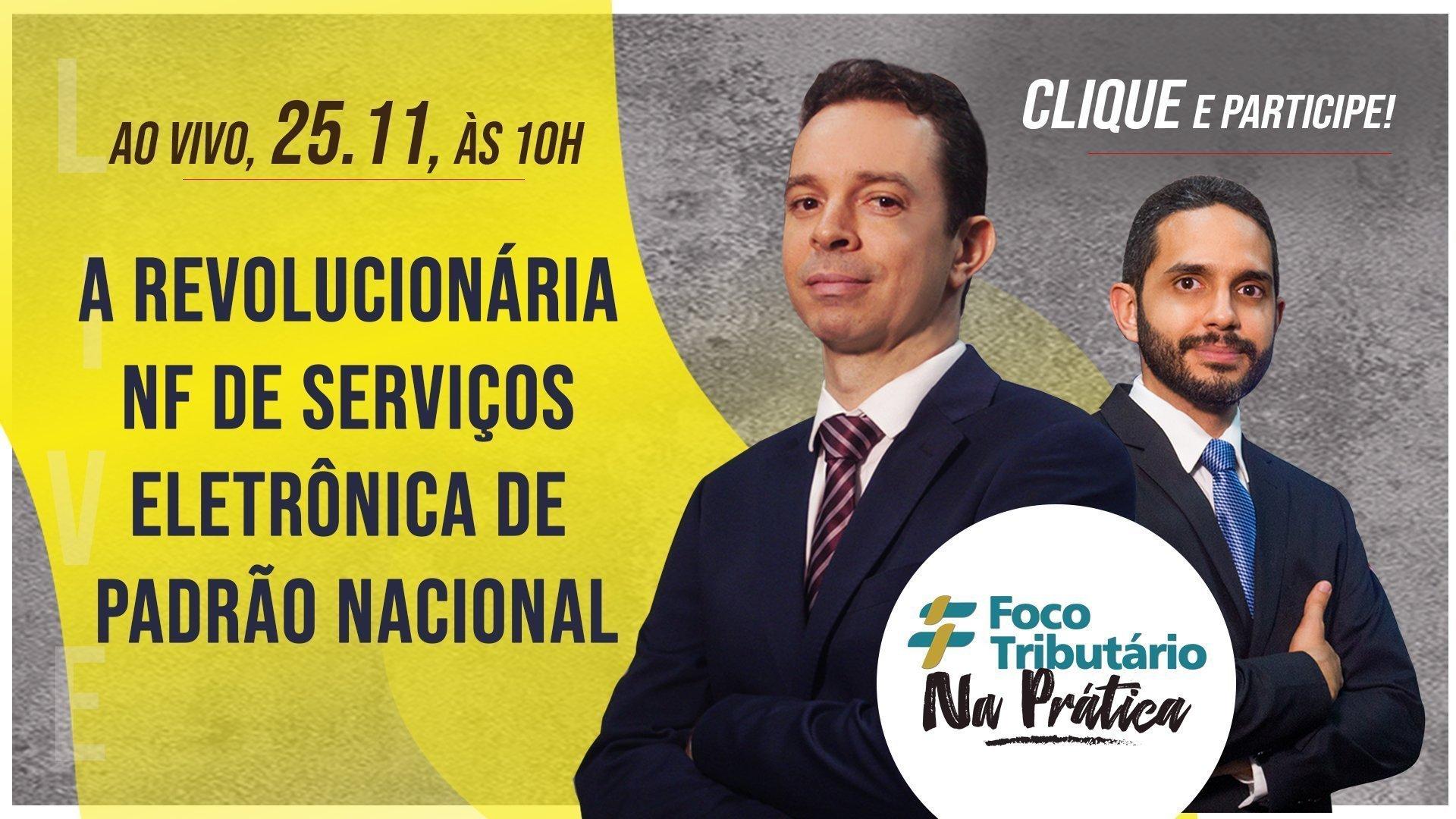 live-25-a-revolucionaria-nf-de-servicos-eletronica-de-padrao-nacional-foco-tributario-na-pratica