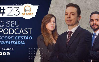 GT Cast #23 – Novembro/2020 – O seu podcast sobre gestão tributária