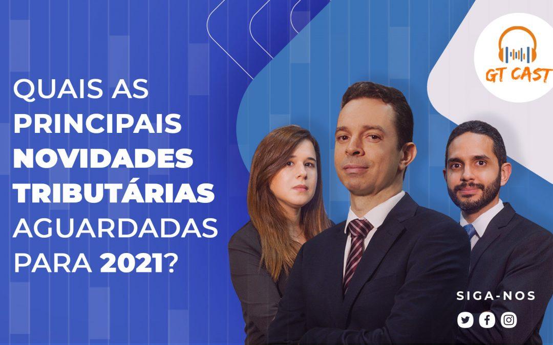 Quais as principais novidades tributárias aguardadas para 2021?