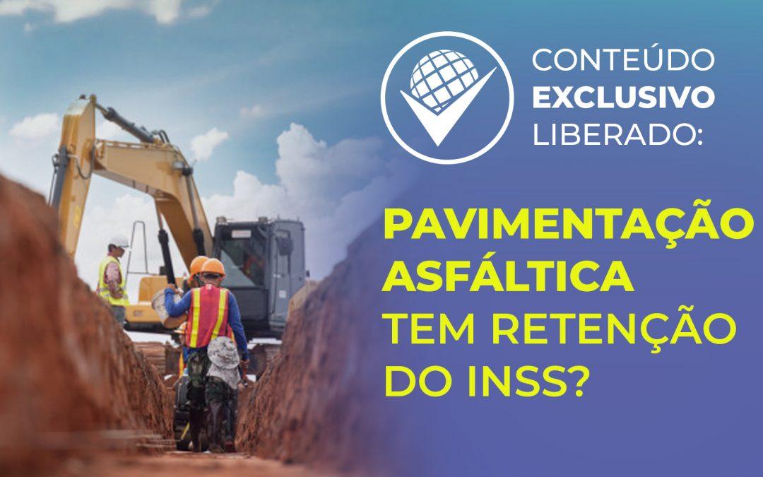 Pavimentação asfáltica tem retenção do INSS?