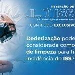 Dedetização pode ser considerada como serviço de limpeza para fins de incidência do ISS?