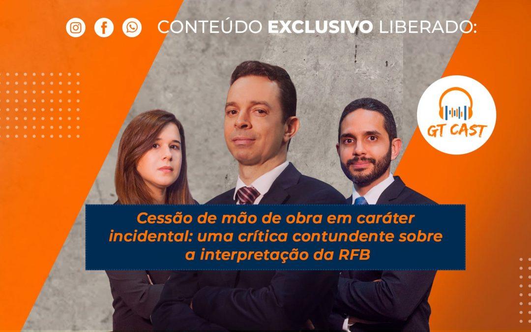 Cessão de mão de obra em caráter incidental: uma crítica contundente sobre a interpretação da RFB