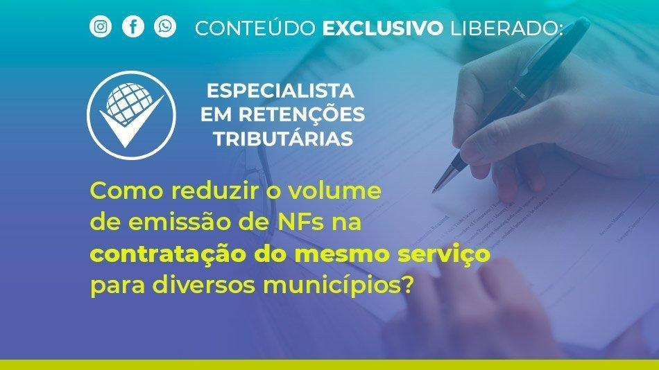 como-reduzir-o-volume-de-emissao-de-nfs-na-contratacao-do-mesmo-servico-para-diversos-municipios