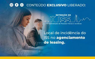 Local de incidência do ISS no agenciamento de leasing