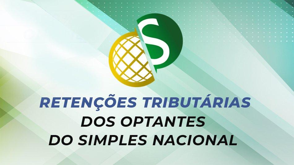 Retenções Tributárias dos Optantes do Simples Nacional
